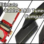 CableCARD Tuner Comparison