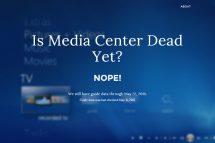 Windows Media Center Death Watch
