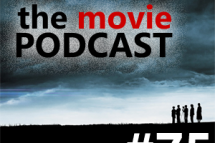 Movie Podcast #75: YOU CAN NOT STOP US!