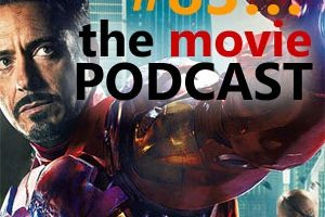 The Movie Podcast #83: We're BACK!!!!!