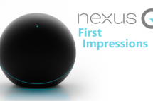 Nexus Q First Impressions