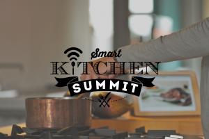 Smart Kitchen Summit Highlights