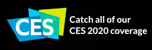 Catch all of our CES 2020 coverage